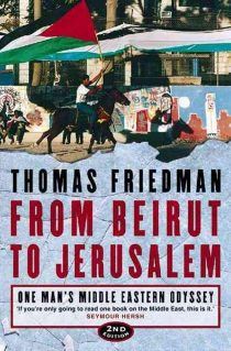 From Beirut to Jerusalem: One Man's Middle Eastern Odyssey