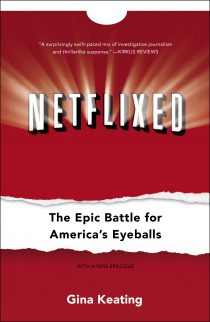 Netflixed: The Epic Battle for America