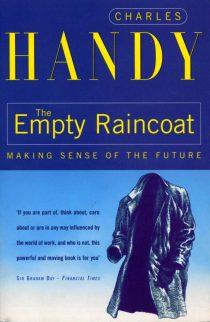 The Empty Raincoat: Making Sense of the Future