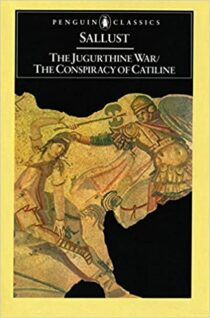 The Jugurthine War / The Conspiracy of Catiline