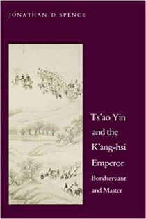 Ts'ao Yin and the Kang-Hsi Emperor: Bondservant and Master