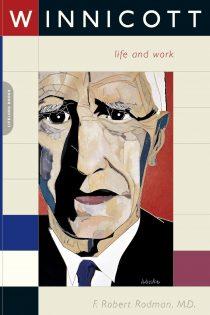 Winnicott: His Life And Work
